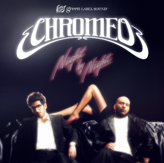Chromeo_nightbynight-540x538