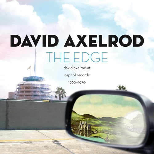 The-edge-david-axelrod-at-capitol-1966-1970